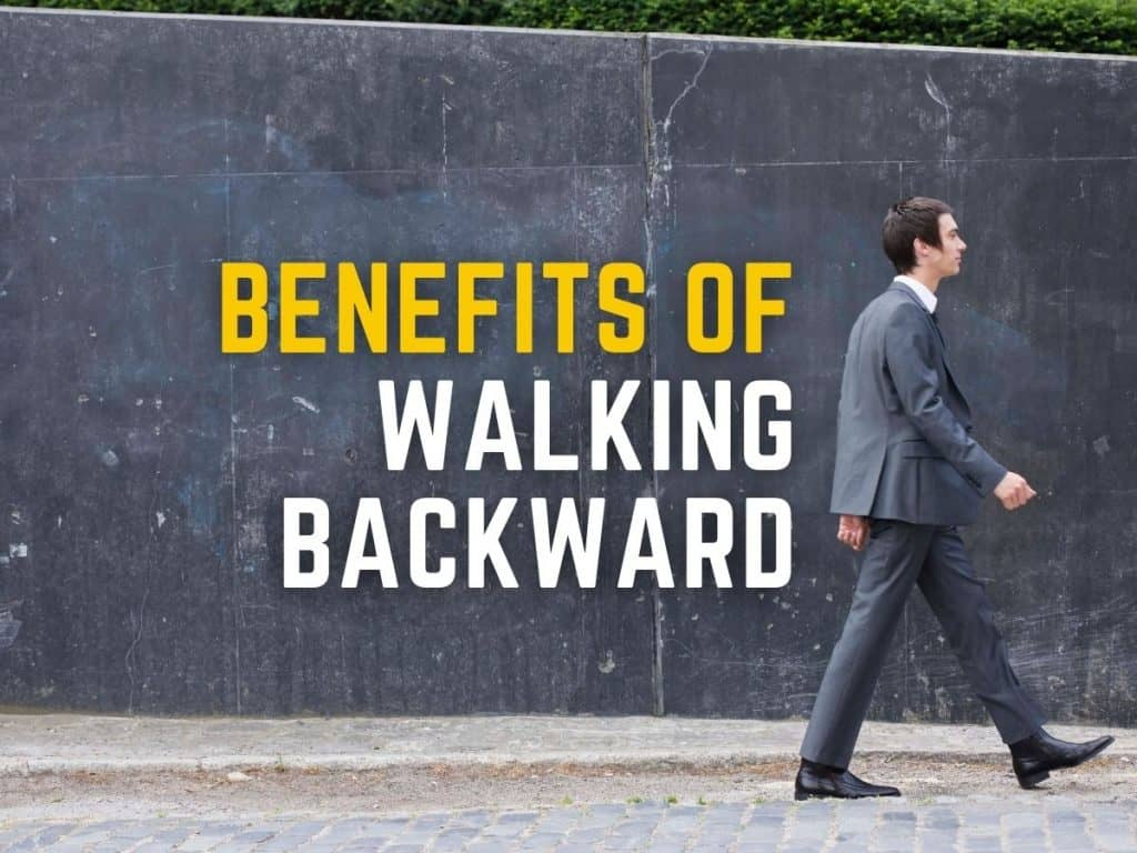 Benefits of Walking Backward